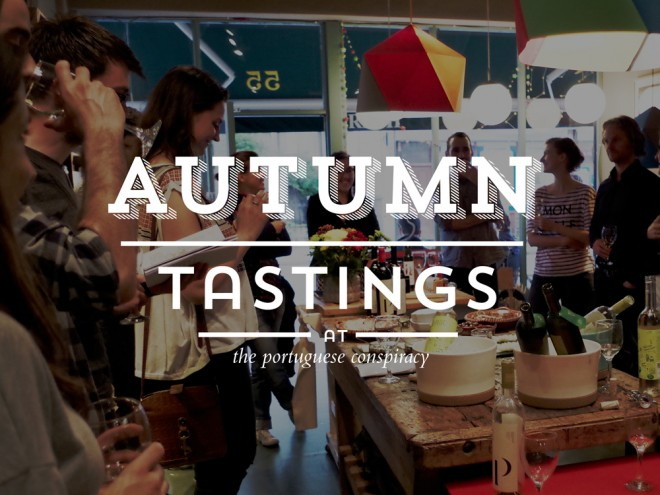 Autumn Tastings - The Portuguese Conspiracy
